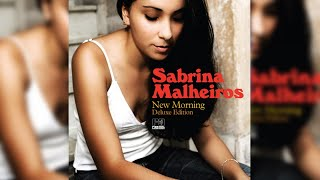 Sabrina Malheiros New Morning Deluxe Edition Full Album Stream