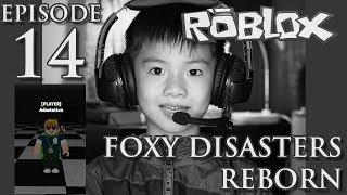 ROBLOX FOXY DISASTERS REBORN