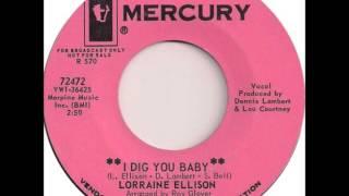 Lorraine Ellison -  I Dig You Baby