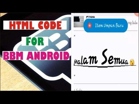 HTML Code For BBM Android : Menggubah PM Menjadi Menarik