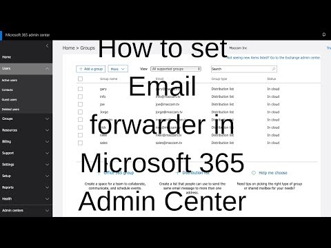 Email Forwarder In Microsoft 365 Admin Center With Distribution Lists