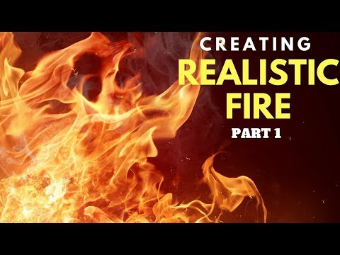 realistic fire part 1