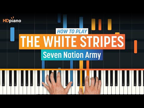 How To Play Seven Nation Army  The White Stripes  HDpiano Part 1 Piano Tutorial