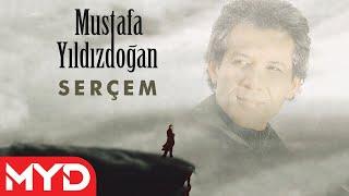 Serçem - Mustafa Yıldızdoğan