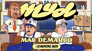 Myd - Moving Men (feat. Mac DeMarco) (Official Video)
