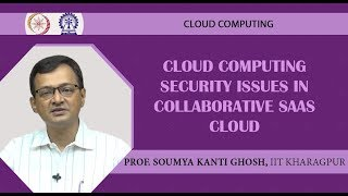 Cloud Computing Security Issues in Collaborative SaaS Cloud
