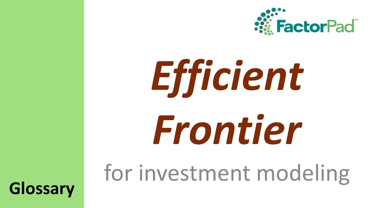 Amazing Efficient Frontier Definition For Investment Modeling