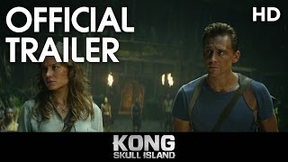 Kong: Skull Island (2017) Official Trailer [HD]