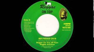 "7"" Hughie Izachaar/Reggae On Top All Stars - Reunited (Melodica)/Dub"