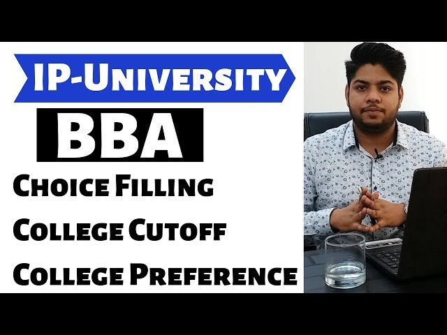 IP-University BBA Choice Filling College Cutoff|online counselling process Details|Rahul Chandrawal