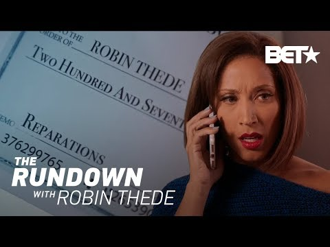 Robin Finds Her Reparations Check...And Maxwell!   The Rundown With Robin Thede