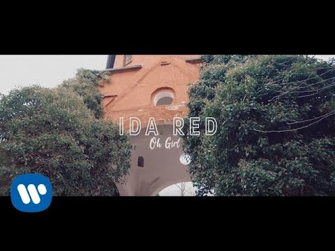 Ida Red - Oh Girl (Official Video)
