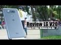 Review   LG V20 Indonesia