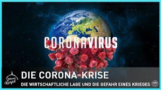 Die Corona-Krise - Die wirtschaftliche Lage und die Gefahr eines Krieges | Stimme des Kalifen