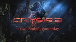 Crysis 3 Low Budget based Gameplay on Radeon HD 6950 Dirt 3 edition graphic card