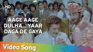 Aage Aage Dulha..Yaar Daga De Gaya (HD)   Choron Ki Baaraat (1980)   Popular Hindi Song
