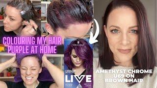 COLOURING MY HAIR AMETHYST CHROME PURPLE AT HOME | Schwarzkopf Urban Metallics Live U69 On Brunette