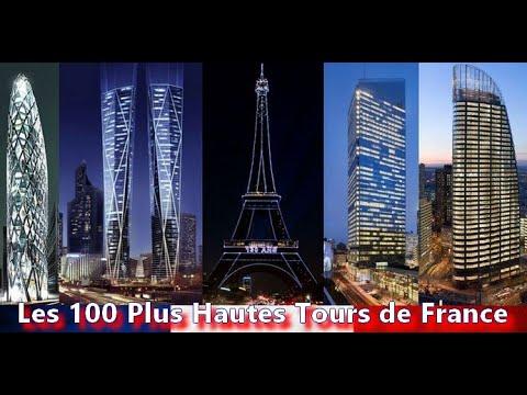 Les 100 Plus Hautes Tours de France // The 100 Tallest Towers In France
