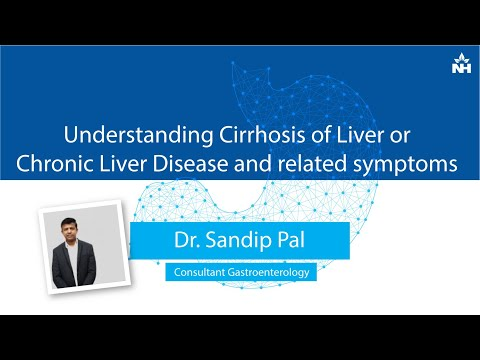 Understanding Cirrhosis of Liver or Chronic Liver Disease and related  symptoms | Dr  Sandip Pal