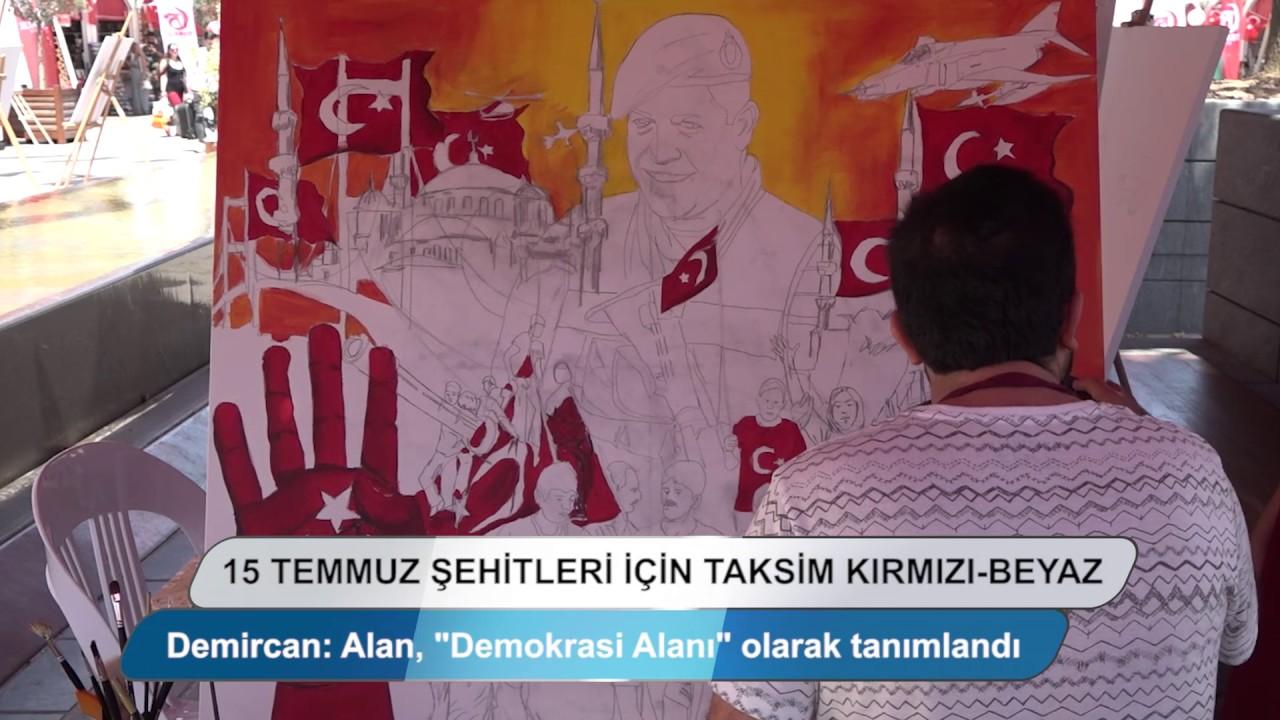 15 Temmuz Şehitleri İçin Taksim Kırmızı - Beyaz