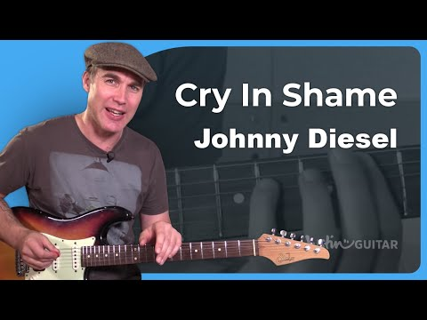 How to play Cry In Shame by Johnny Diesel - Guitar Lesson Tutorial (SB-510)