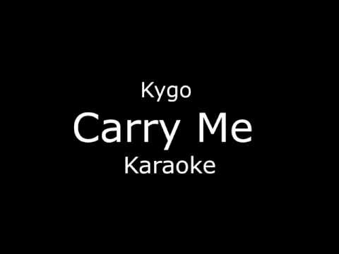 Kygo  - Carry Me (Karaoke/Lyrics)