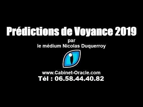 Prédictions 2019 de voyance nationales et mondiales 2019 par le médium  Nicolas Duquerroy 314e722cd307