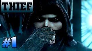THIEF | Обзор / Первый взгляд от Креатива 1080p [ НЕ ПОЙМАН - НЕ ВОР ] #1