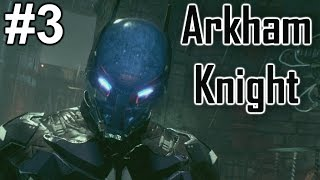 "Batman Arkham Knight: Playthrough ep. 3 ""Murderers Must Pay"""