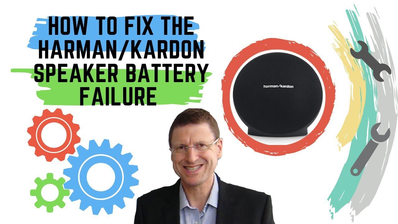 How to fix the Harman/Kardon Onyx speaker battery failure?