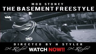Mod Stoney - The Basement Freestyle (Official Video) Directed By H Styler