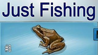 just Fishing #8 Поймал лягушку