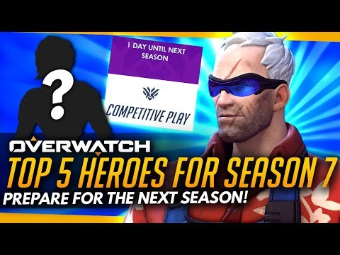 Overwatch | TOP 5 HEROES FOR SEASON 7 [4K]
