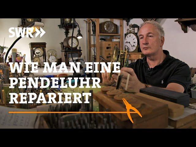 Wie man eine Pendeluhr repariert | SWR Handwerkskunst