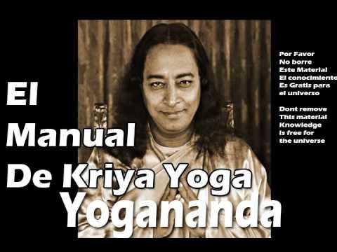 Manual De Kriya Yoga - Paramahansa Yogananda Audiolibro - Libro - Ebook
