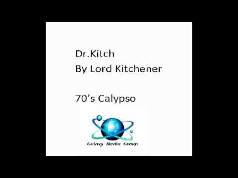 Dr. Kitch By Lord Kitchener (70's Calypso)