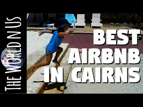 The Lakes Cairns Resort | Best Airbnb In Cairns Australia