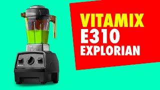 ⭐️  VITAMIX E310 Explorian Ble…