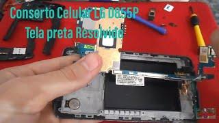 Conserto Celular LG Tela preta Resolvido