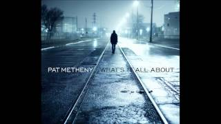 팻 메스니Pat Metheny - Rainy Days And Mondays