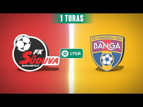 Suduva Banga Gargzdai Goals And Highlights