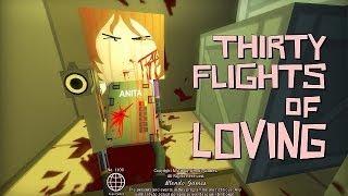 Обзор Thirty Flights Of Loving [Симулятор шпиона №2]