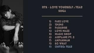 BTS - Love Yourself 'Tear' - Suga Total Parts (CORRECTED VERSION IN DESCRIPTION)