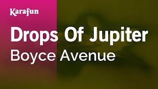 Karaoke Drops Of Jupiter - Boyce Avenue *