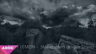 DOPE LEMON - Stonecutters( Angus Stone )