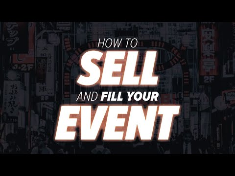 How to Sell and Fill Your Event