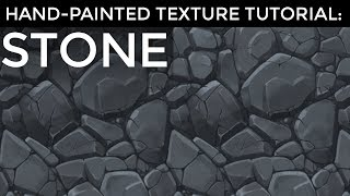 Hand-Painted Texture Tutorial: Stone