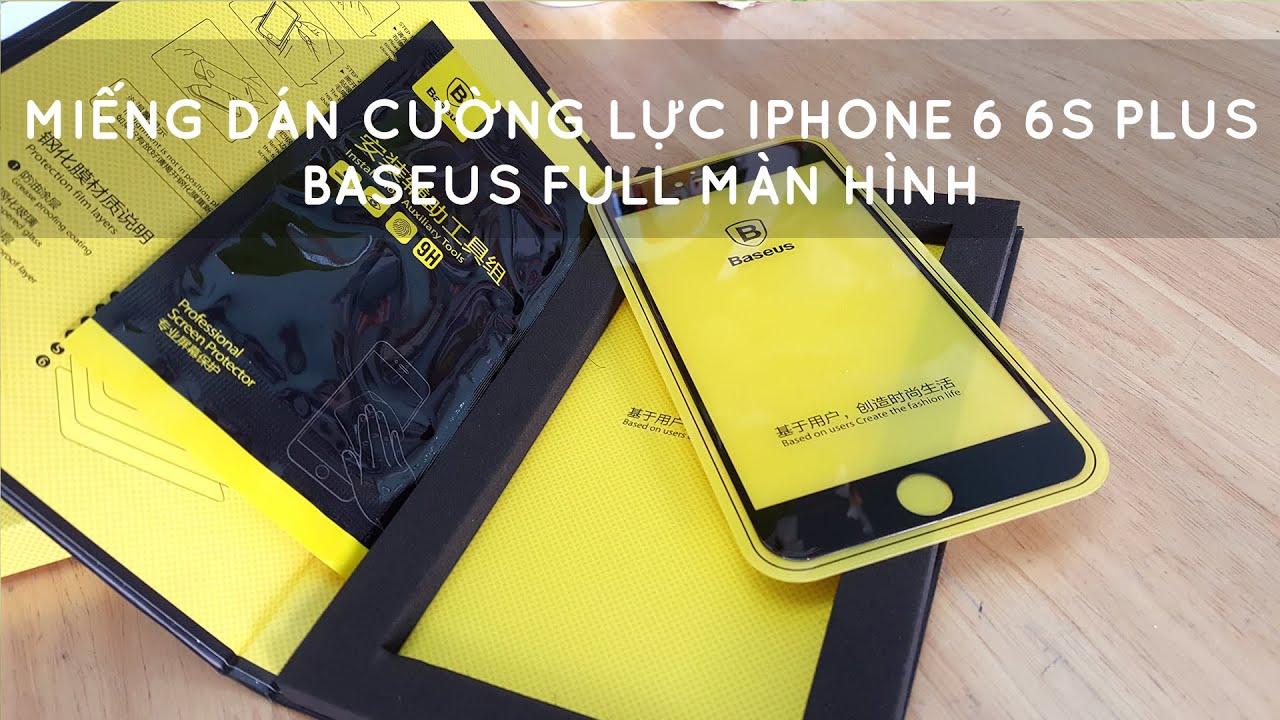 Miếng dán cường lực iPhone 6 6S Plus Baseus full màn hình – Đồ Chơi Di Động .com