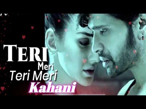teri_meri_kahani-male-version-full-song-himesh-reshammiya|ringtone-new-hindi-|edit-by(diwakar)