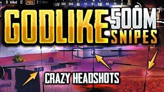 GODLIKE 500m SNIPES - HEADSHOT SPECIAL! PUBG Mobile
